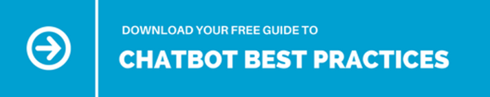 Download your free guide to ChatBot best practices
