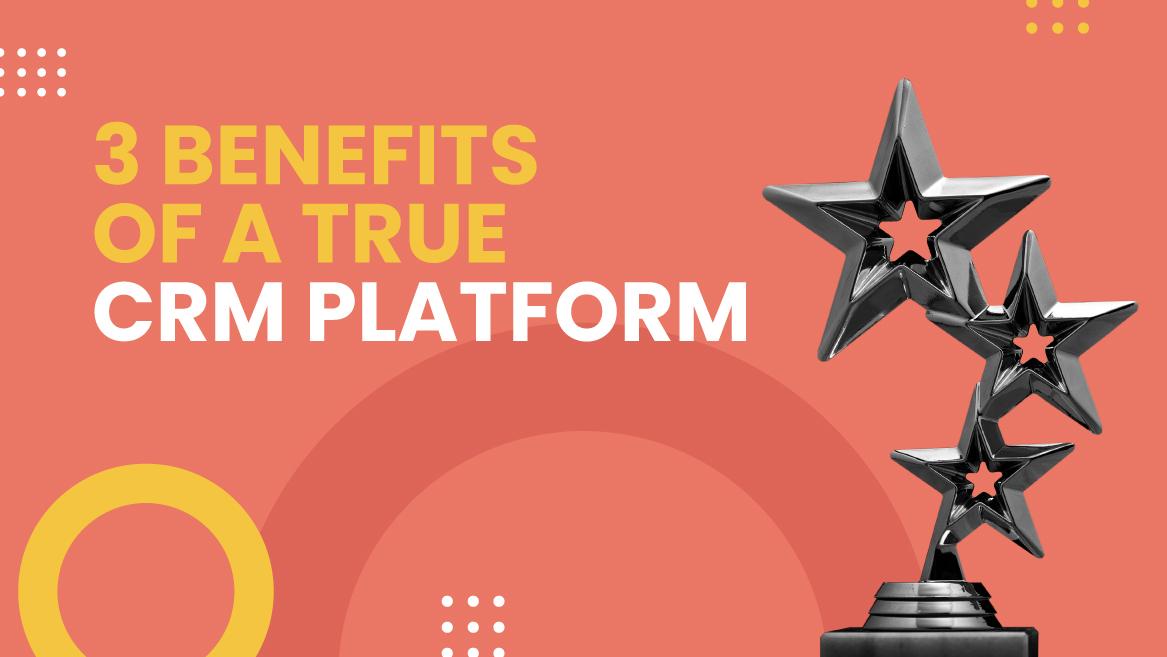 crm platform benefits