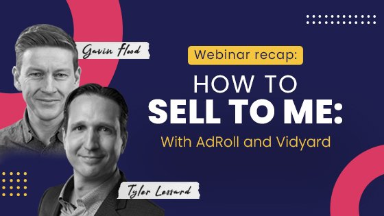 how to sell to me adroll vidyard