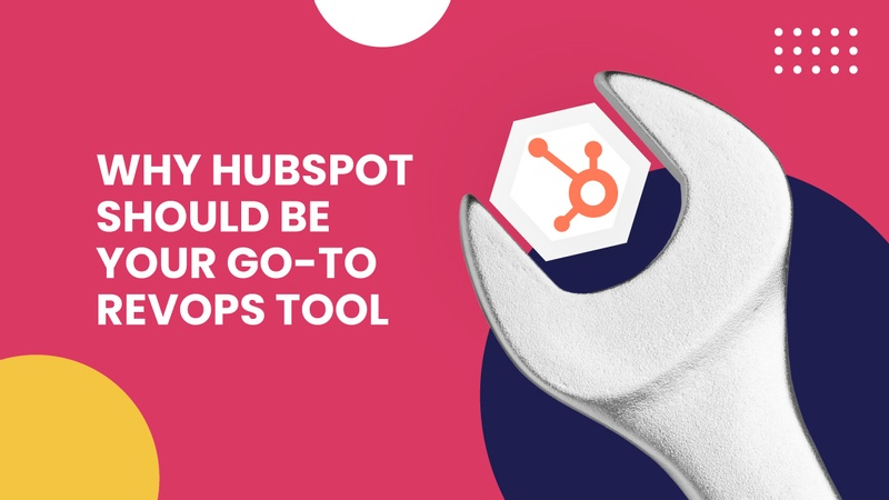 hubspot as your go-to revops tool