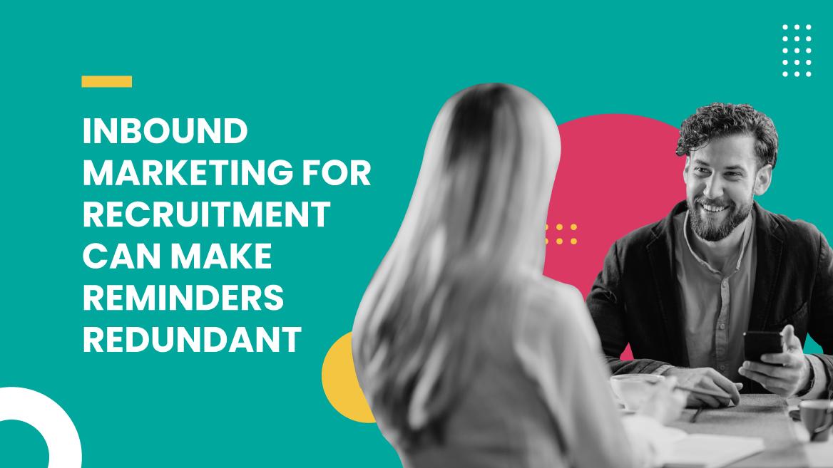 inbound marketing for recruitment