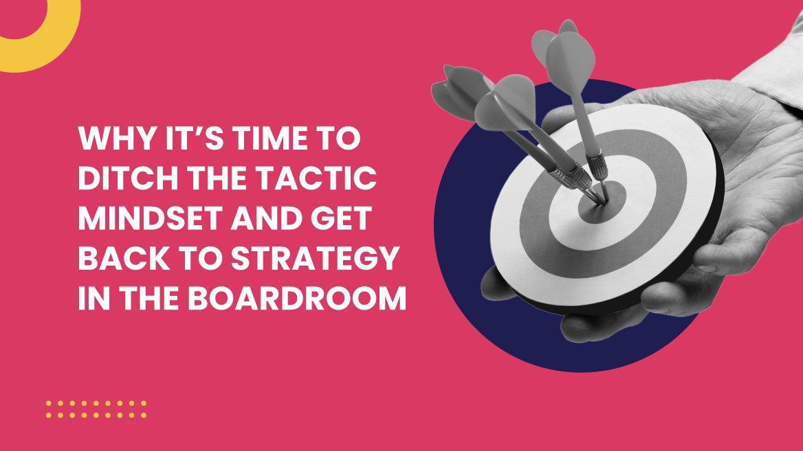Marketing strategy over tactics